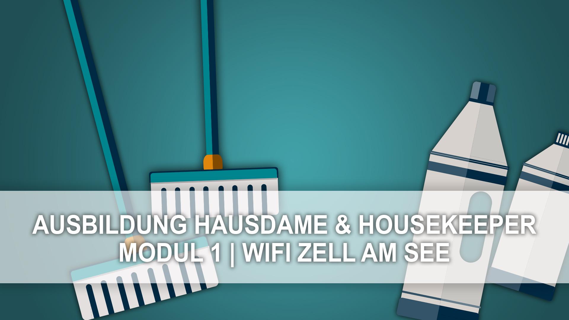 Ausbildung Hausdame und Housekeeper - Modul 1 am WIFI Zell am See ...